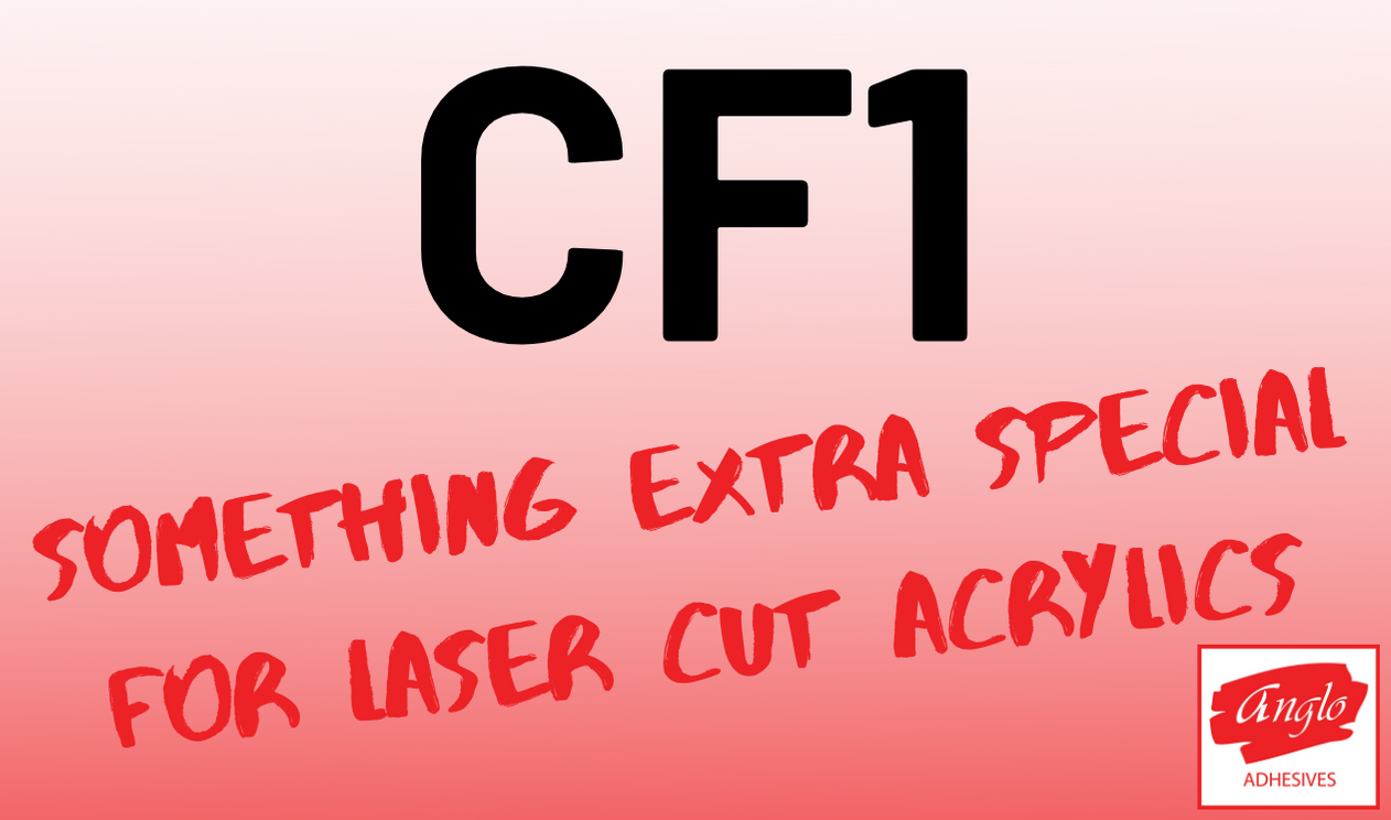 CF1 - Something extra special for laser cut acrylics