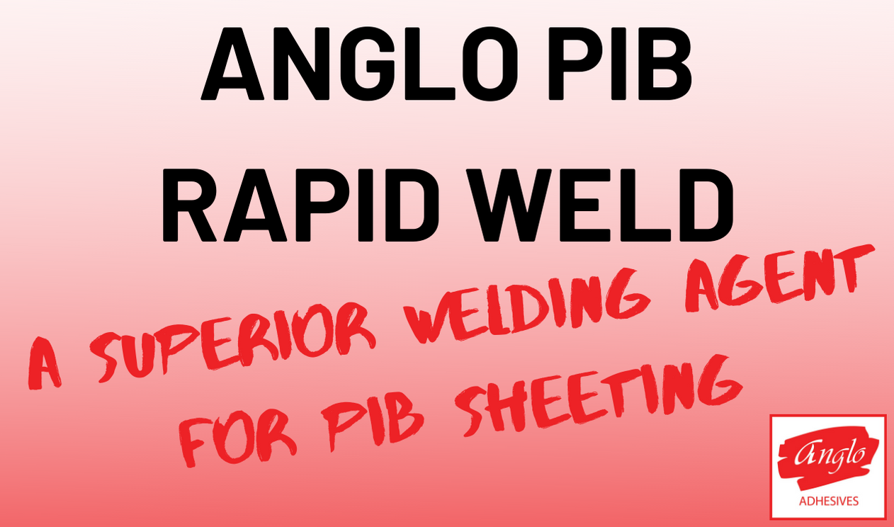 Anglo PIB Rapid Weld
